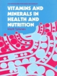 Vitamins and Minerals in Health and Nutrition