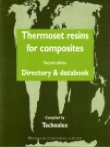 Thermoset Resins for Composites: Directory and Databook