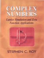 Complex Numbers: Lattice Simulation and Zeta Function Applications