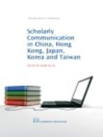 Scholarly Communication in China, Hong Kong, Japan, Korea and Taiwan