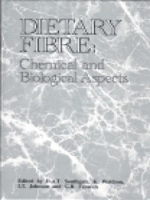 Dietary Fibre: Chemical and Biological Aspects