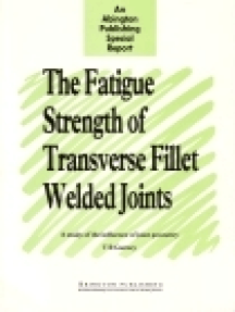 The Fatigue Strength of Transverse Fillet Welded Joints: A Study of the Influence of Joint Geometry