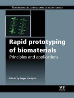 Rapid Prototyping of Biomaterials