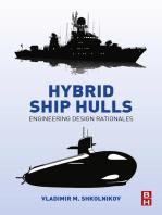 Hybrid Ship Hulls: Engineering Design Rationales