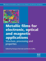 Metallic Films for Electronic, Optical and Magnetic Applications