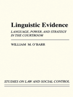 Linguistic Evidence: Language, Power, and Strategy in the Courtroom