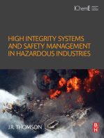 High Integrity Systems and Safety Management in Hazardous Industries