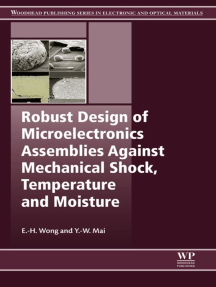 Robust Design of Microelectronics Assemblies Against Mechanical Shock, Temperature and Moisture
