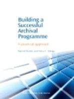 Building a Successful Archival Programme