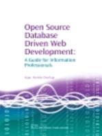 Open Source Database Driven Web Development