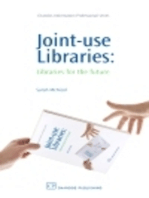 Joint-Use Libraries: Libraries for the Future
