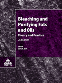 Bleaching and Purifying Fats and Oils: Theory and Practice