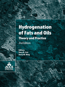 Hydrogenation of Fats and Oils: Theory and Practice