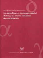 Los adverbios en -mente del español de hoy y su función semántica de cuantificación