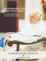 Meditationen von Papst Franziskus
