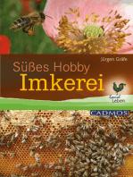 Süßes Hobby Imkerei