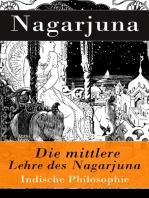 Die mittlere Lehre des Nagarjuna