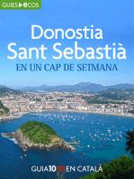 Donostia-Sant Sebastià. En un cap de setmana