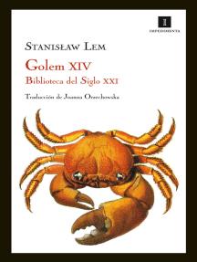 Golem XIV: Biblioteca del Siglo XXI