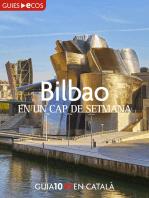 Bilbao. En un cap de setmana