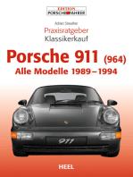 Praxisratgeber Klassikerkauf Porsche 911 (964): Alle Modelle 1989 - 1994