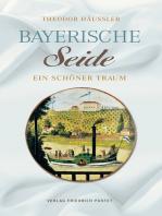 Bayerische Seide
