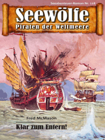 Seewölfe - Piraten der Weltmeere 118: Klar zum Entern!