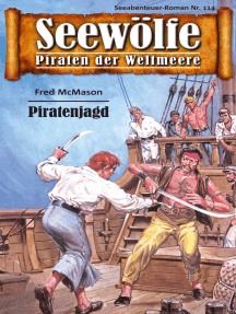 Seewölfe - Piraten der Weltmeere 114: Piratenjagd