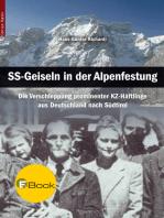 SS-Geiseln in der Alpenfestung