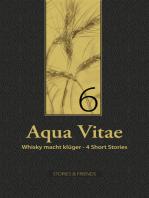 Aqua Vitae 6 - Whisky macht klüger