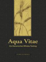 Aqua Vitae - Ein literarisches Whisky-Tasting