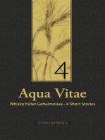 Aqua Vitae 4 - Whisky hütet Geheimnisse