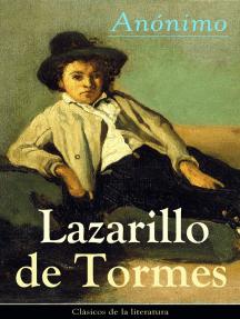 Lazarillo de Tormes: Clásicos de la literatura