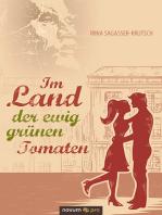 Im Land der ewig grünen Tomaten