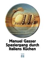 Spaziergang durch Italiens Küchen