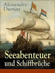 Seeabenteuer und Schiffbrüche: Wahre Geschichten der Geretteten
