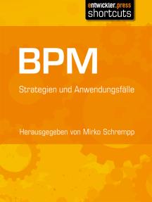 BPM: Strategien und Anwendungsfälle