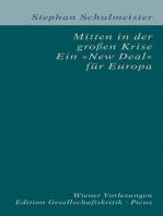 """Mitten in der großen Krise. Ein """"New Deal"""" für Europa"""