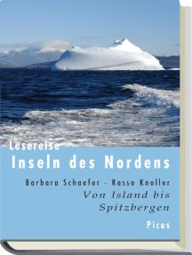 Lesereise Inseln des Nordens: Von Island bis Spitzbergen