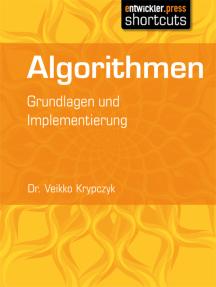 Algorithmen: Grundlagen und Implementierung