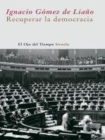 Recuperar la democracia