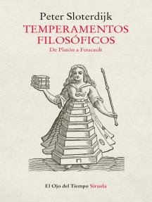 Temperamentos filosóficos: De Platón a Foucault