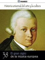 El gran siglo de la música europea