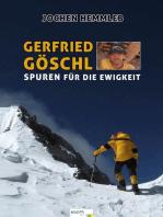 Gerfried Göschl: Spuren für die Ewigkeit