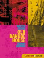 Old Danube House: Roman