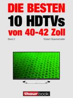 Die besten 10 HDTVs von 40 bis 42 Zoll (Band 2)