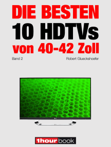 Die besten 10 HDTVs von 40 bis 42 Zoll (Band 2): 1hourbook