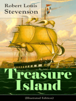 Treasure Island (Illustrated Edition): Adventure Tale of Buccaneers and Buried Gold by the prolific Scottish novelist, poet and travel writer, author of The Strange Case of Dr. Jekyll and Mr. Hyde, Kidnapped & Catriona