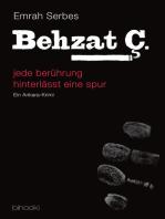Behzat C. - jede berührung hinterlässt eine spur (Teil 1)