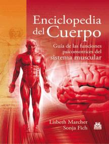 Enciclopedia del cuerpo de Lisbeth Marcher y Sonja Fich